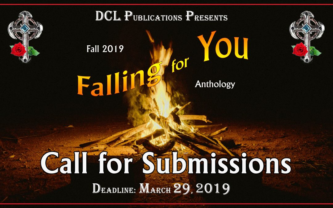 Call for Submissions:  DCL Publications' Fall Anthology Falling for You